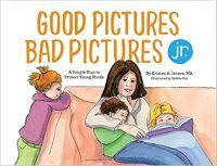 Good Pictures Bad Pictures Jr.