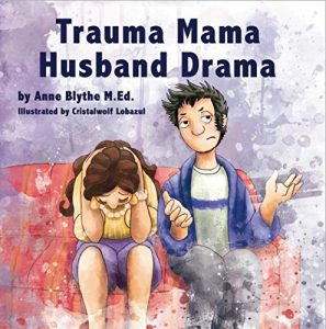 Trauma Mama Husband Drama Book