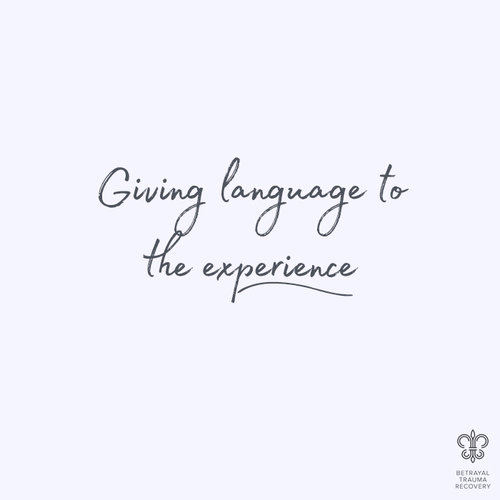 Giving Language To the Experience