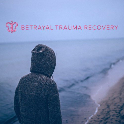How To Deal With Betrayal Trauma Triggers