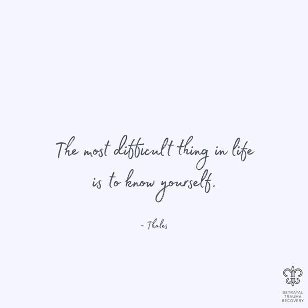 The most difficult thing in life is to know yourself